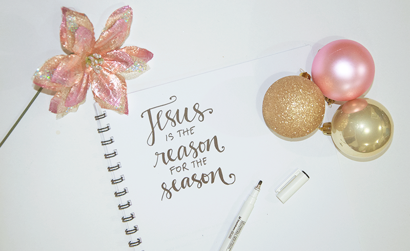 Jesus is the reason for the season.