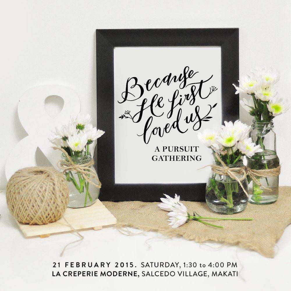Pursuit Gathering, February